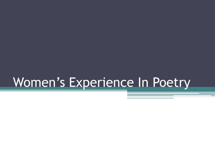 women s experience in poetry n.