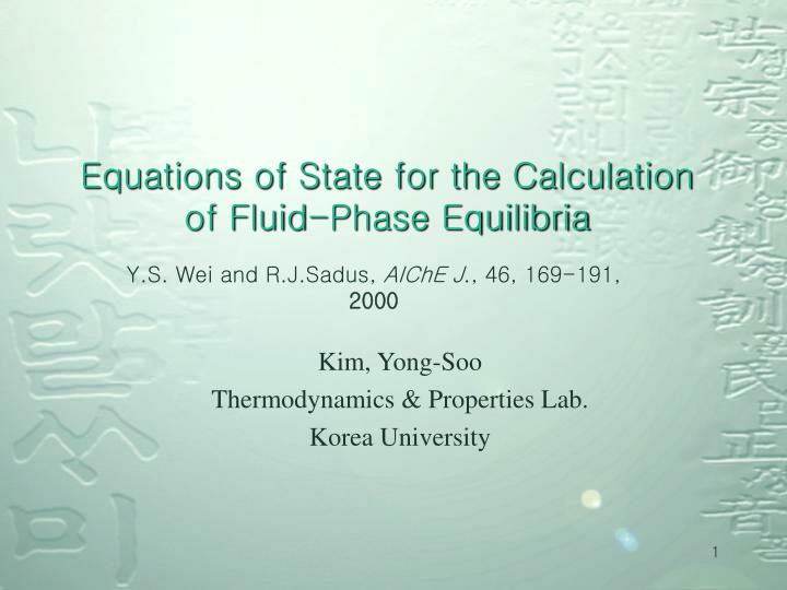 equations of state for the calculation of fluid phase equilibria n.