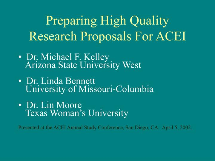 preparing high quality research proposals for acei n.
