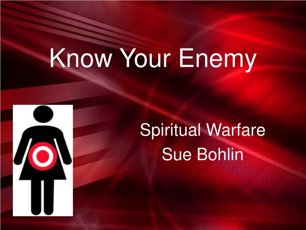 know your enemy l.