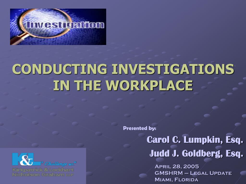 conducting investigations in the workplace l.