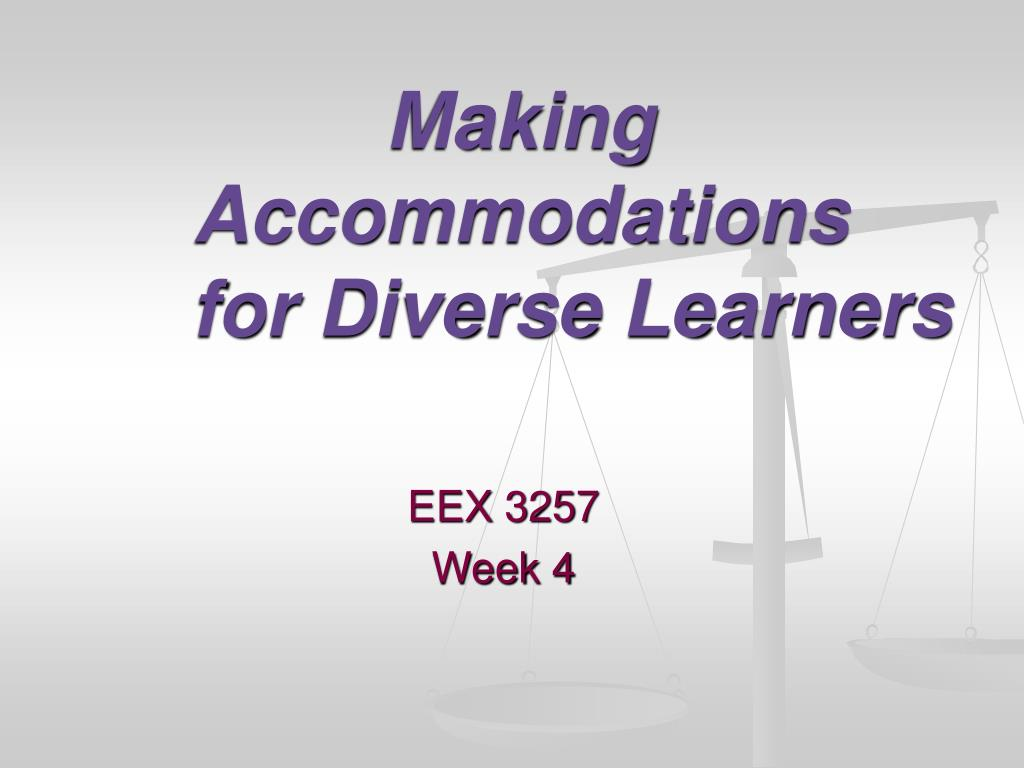 making accommodations for diverse learners l.