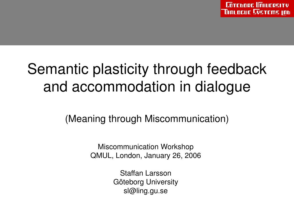 semantic plasticity through feedback and accommodation in dialogue meaning through miscommunication l.