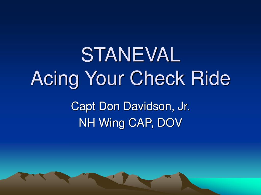 staneval acing your check ride l.