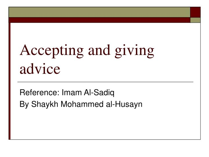 accepting and giving advice n.