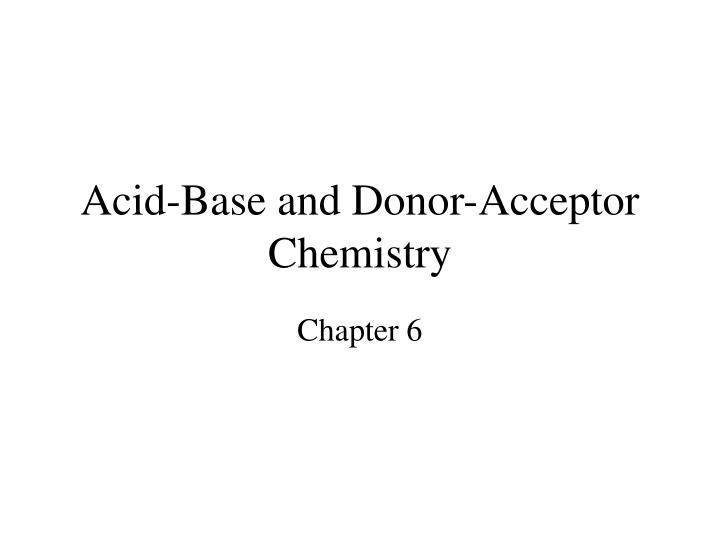acid base and donor acceptor chemistry n.