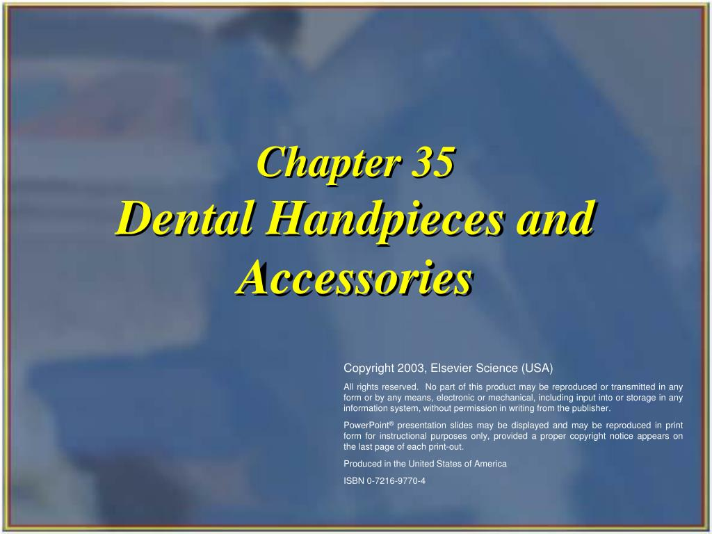chapter 35 dental handpieces and accessories l.