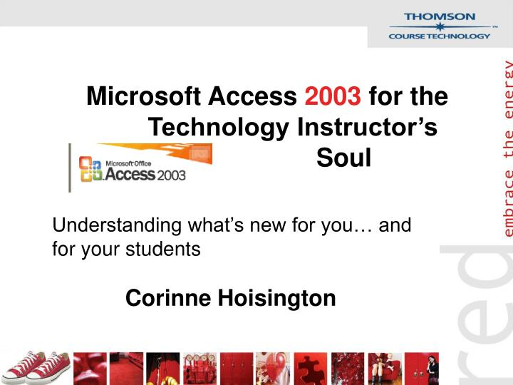 microsoft access 2003 for the technology instructor s soul n.