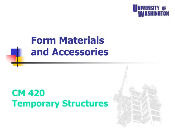 form materials and accessories n.
