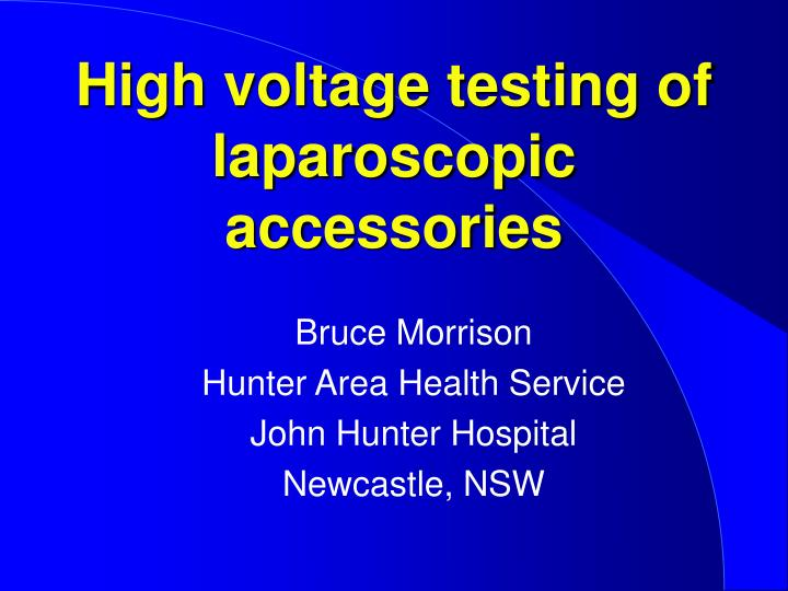 high voltage testing of laparoscopic accessories n.