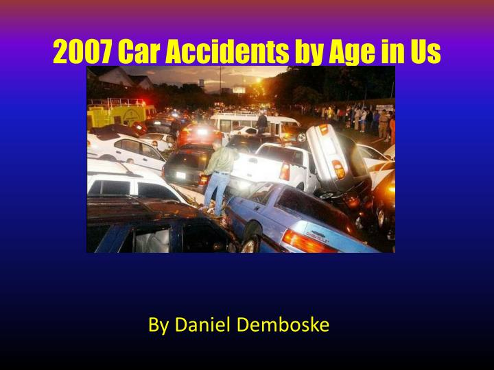 2007 car accidents by age in us n.