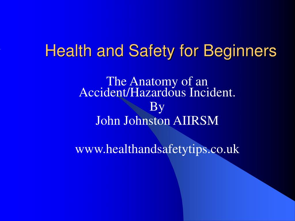 health and safety for beginners l.