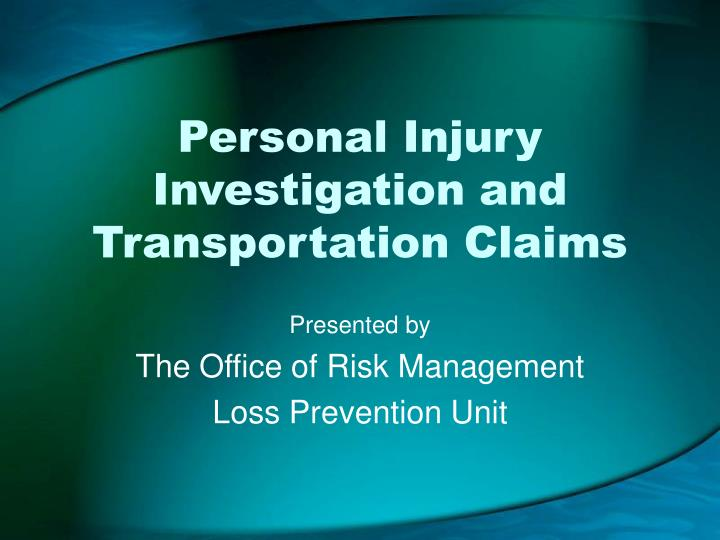 personal injury investigation and transportation claims n.