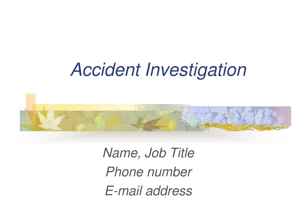 accident investigation l.