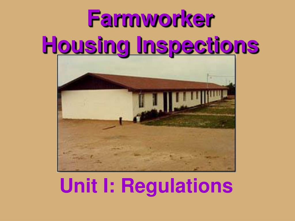 farmworker housing inspections l.