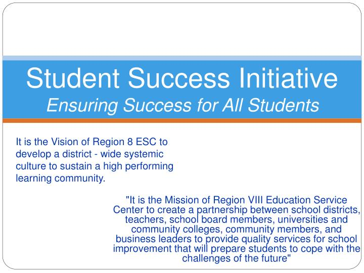 student success initiative ensuring success for all students n.