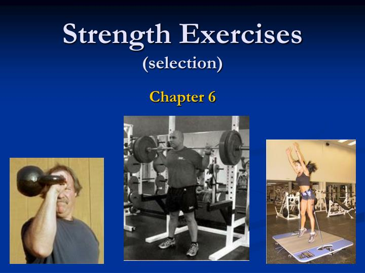 strength exercises selection n.