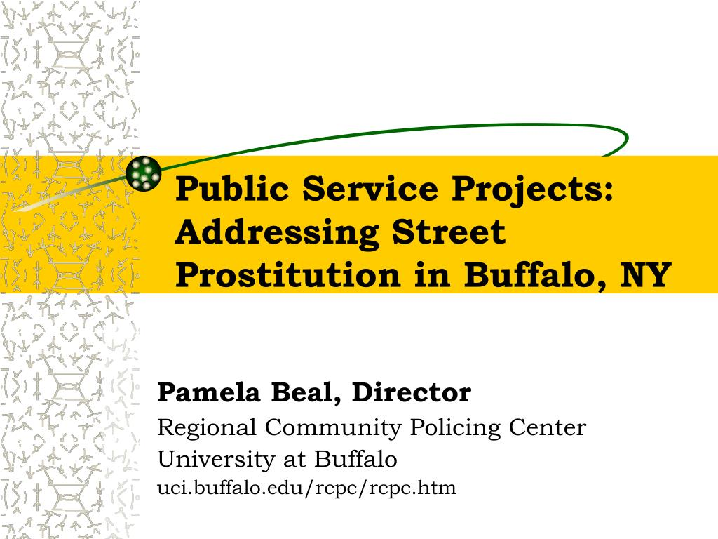 public service projects addressing street prostitution in buffalo ny l.