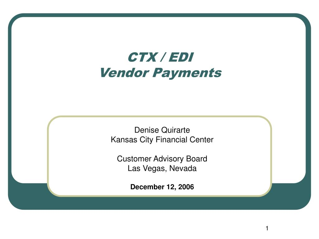 ctx edi vendor payments l.