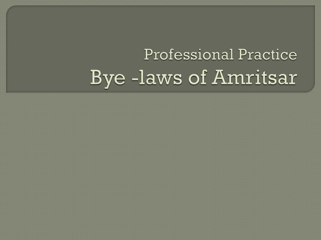 professional practice bye laws of amritsar l.