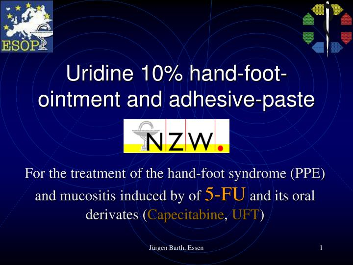 uridine 10 hand foot ointment and adhesive paste n.