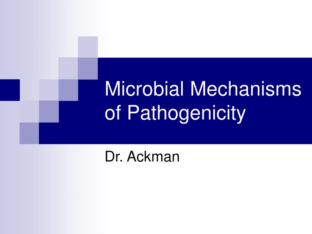 microbial mechanisms of pathogenicity l.