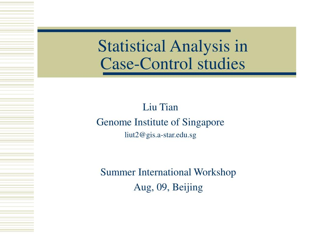 statistical analysis in case control studies l.