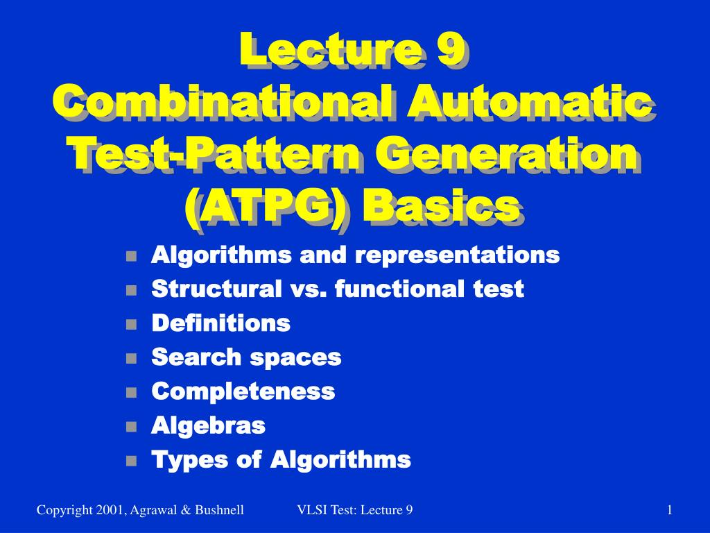 lecture 9 combinational automatic test pattern generation atpg basics l.
