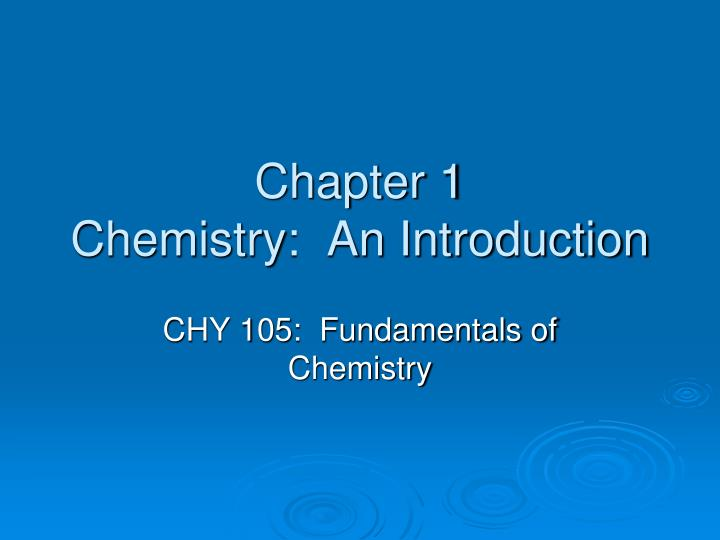 chapter 1 chemistry an introduction n.