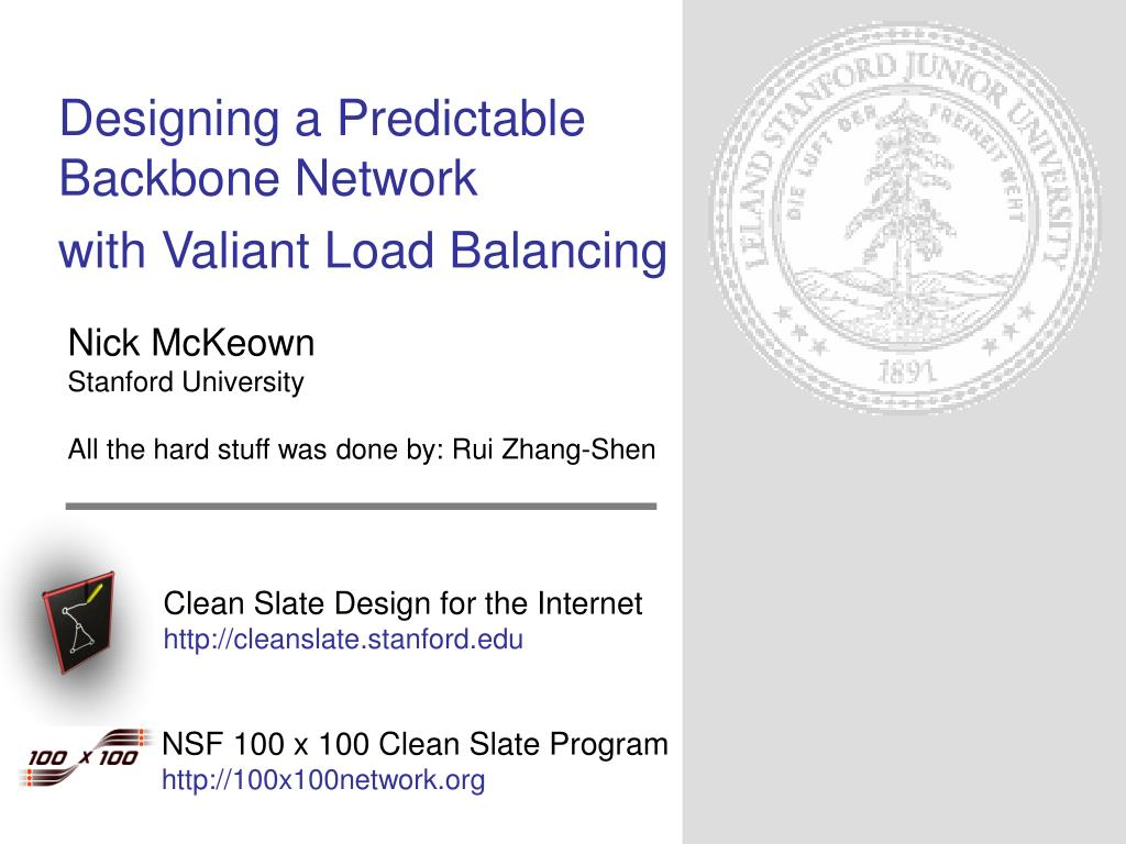 designing a predictable backbone network with valiant load balancing l.
