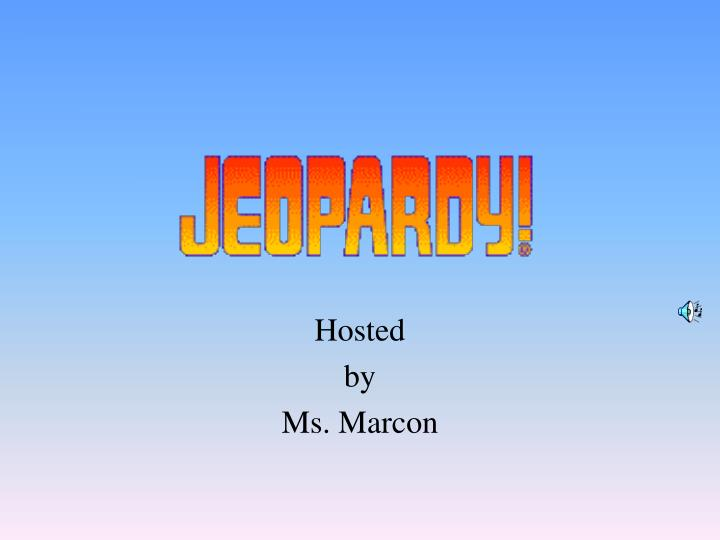 hosted by ms marcon n.