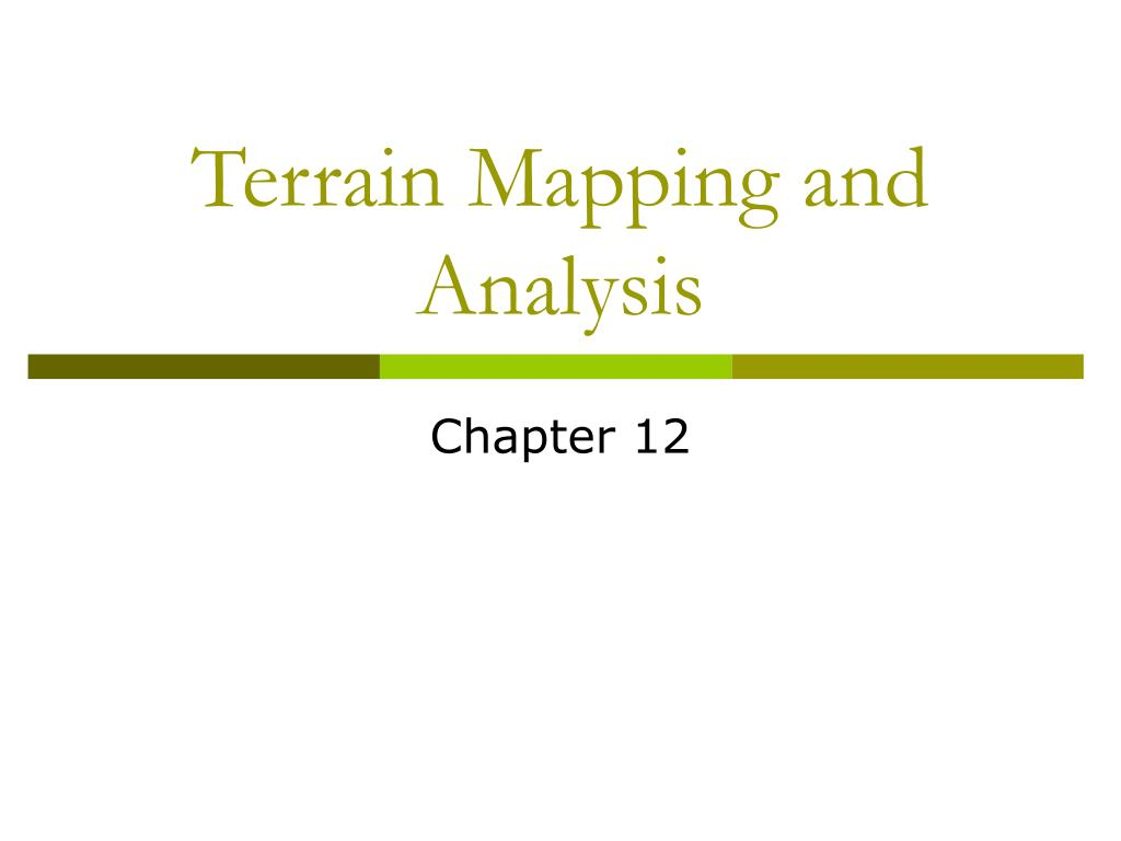 terrain mapping and analysis l.