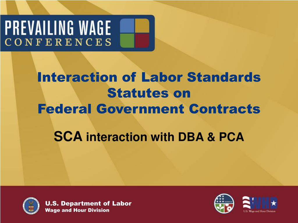 interaction of labor standards statutes on federal government contracts l.
