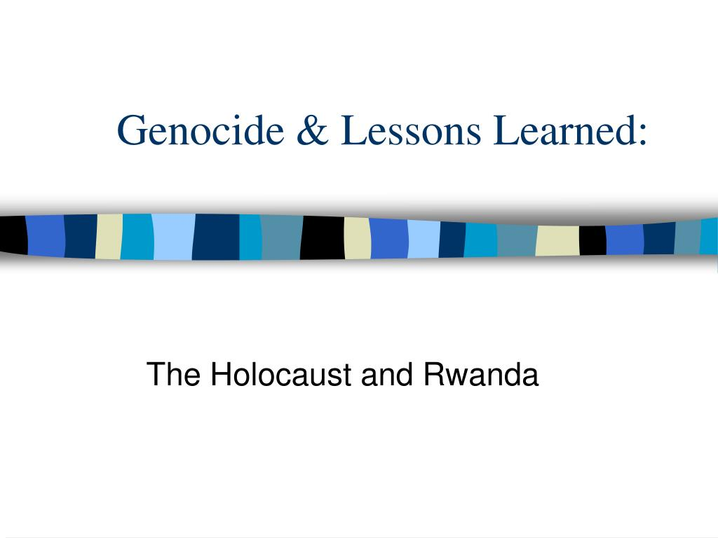 genocide lessons learned l.