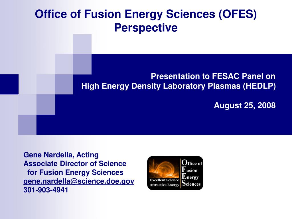 office of fusion energy sciences ofes perspective l.