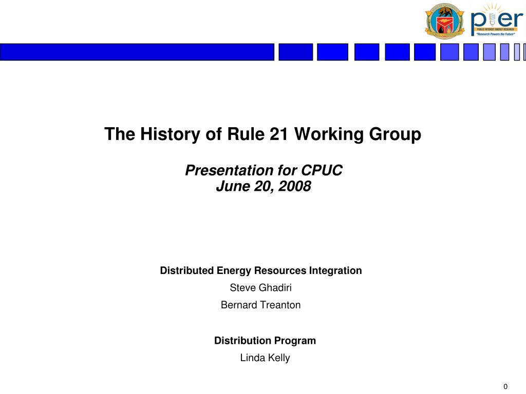 the history of rule 21 working group presentation for cpuc june 20 2008 l.