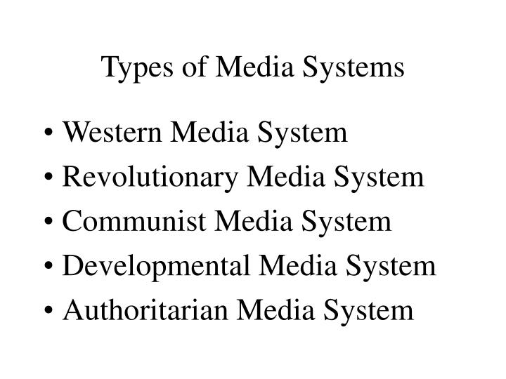types of media systems n.