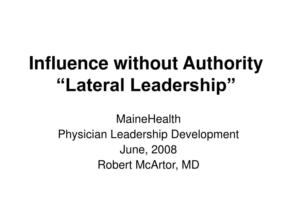 influence without authority lateral leadership l.