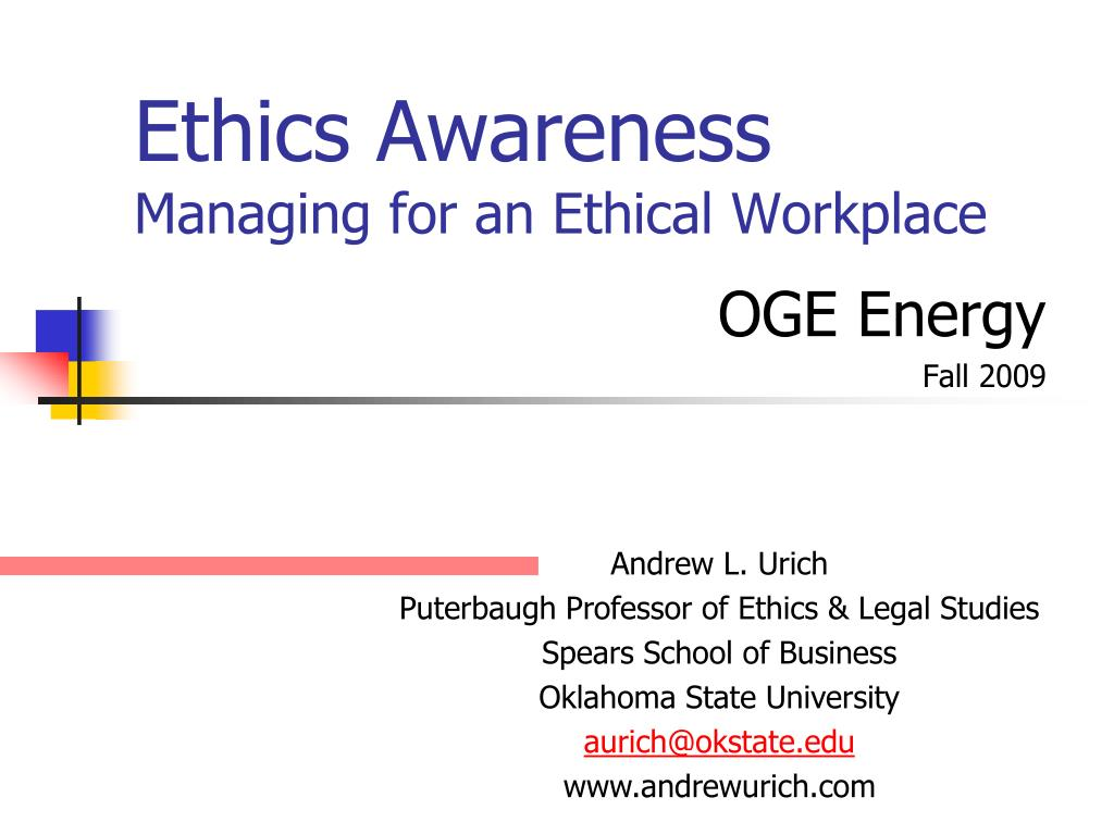 ethics awareness managing for an ethical workplace l.