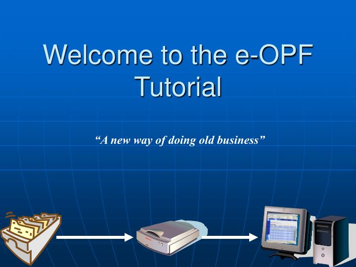 welcome to the e opf tutorial n.
