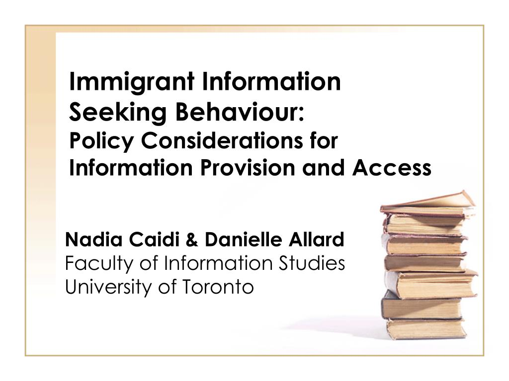 immigrant information seeking behaviour policy considerations for information provision and access l.