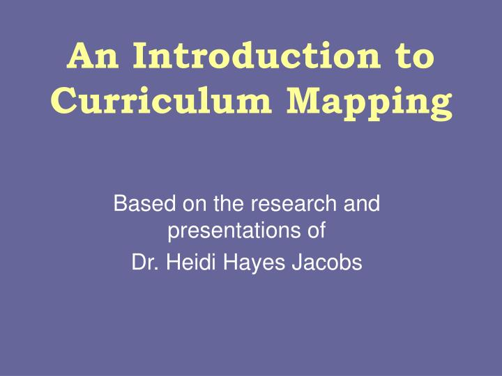 an introduction to curriculum mapping n.