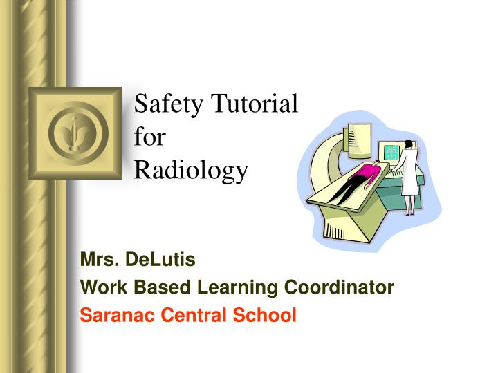 safety tutorial for radiology n.