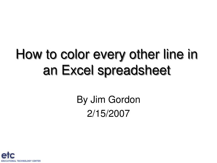 how to color every other line in an excel spreadsheet n.