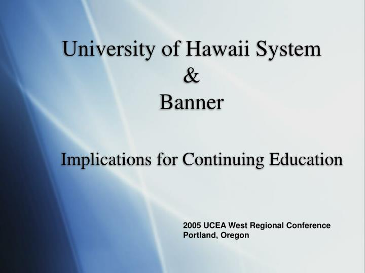 university of hawaii system banner n.