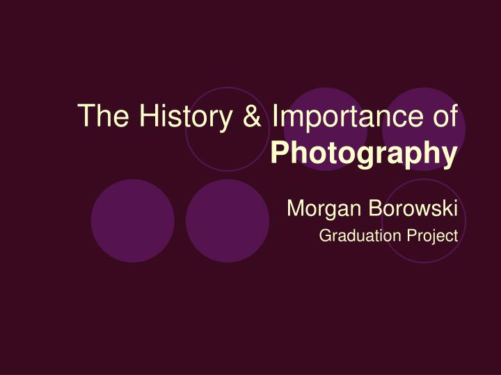the history importance of photography n.