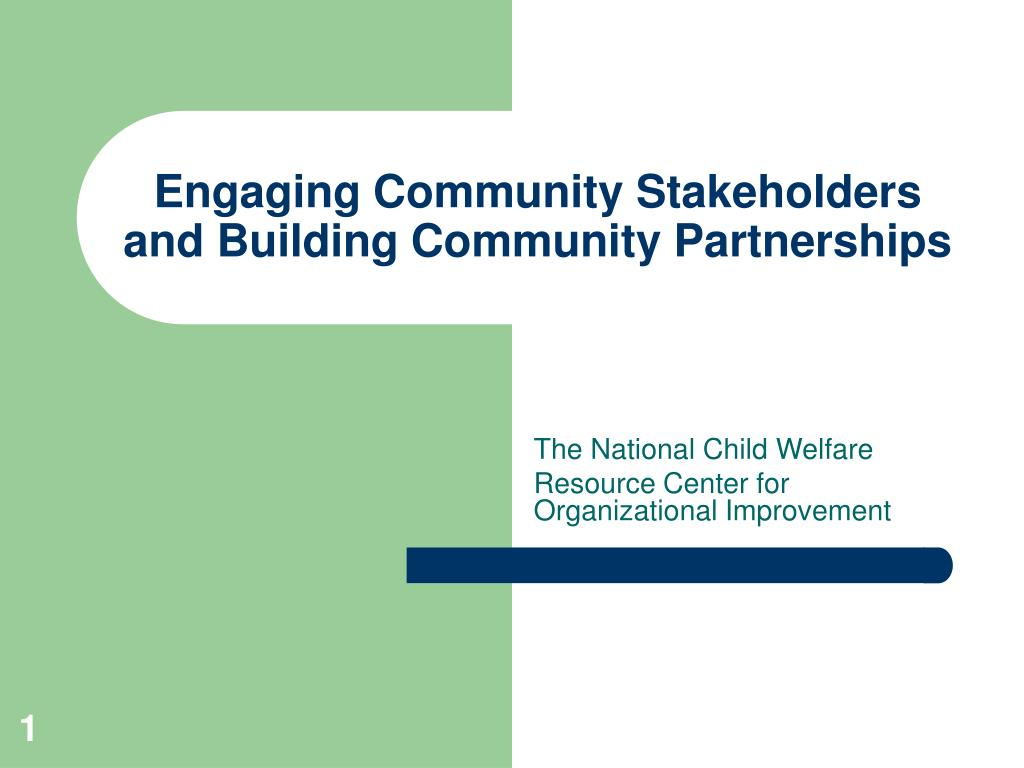 engaging community stakeholders and building community partnerships l.