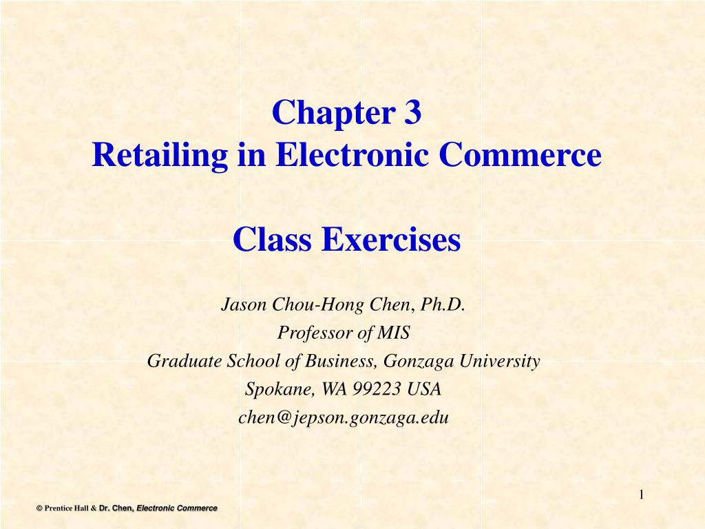 chapter 3 retailing in electronic commerce class exercises l.