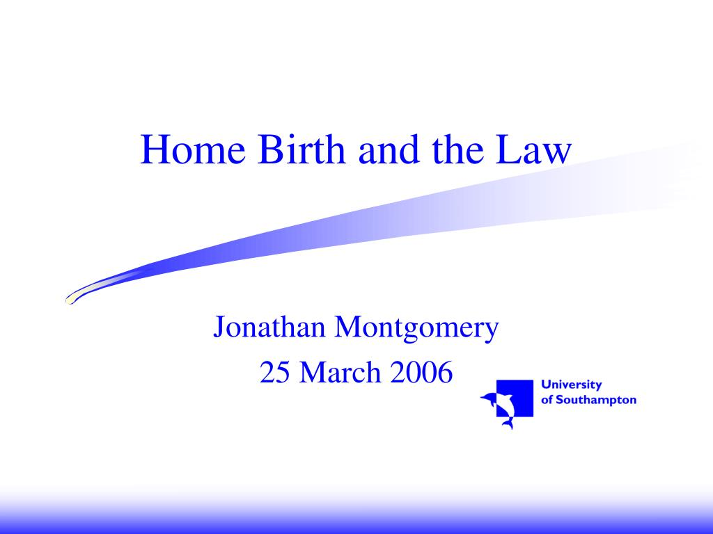 home birth and the law l.