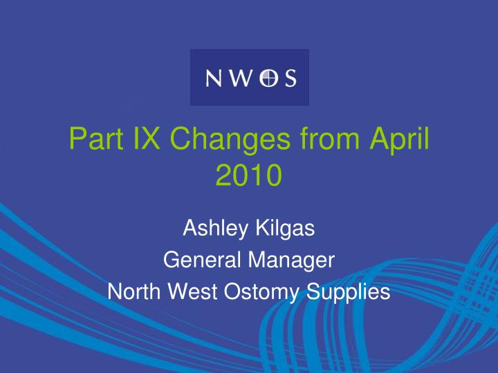 part ix changes from april 2010 n.